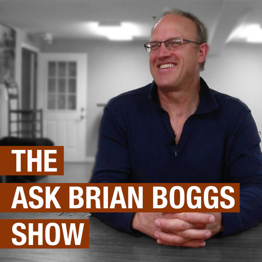 The Ask Brian Boggs Show